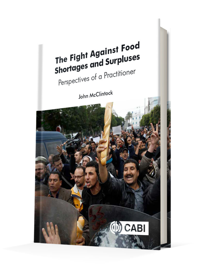 The Fight Against Food Shortages and Surpluses, Perspectives of a Practitioner. John McClintock - jacket